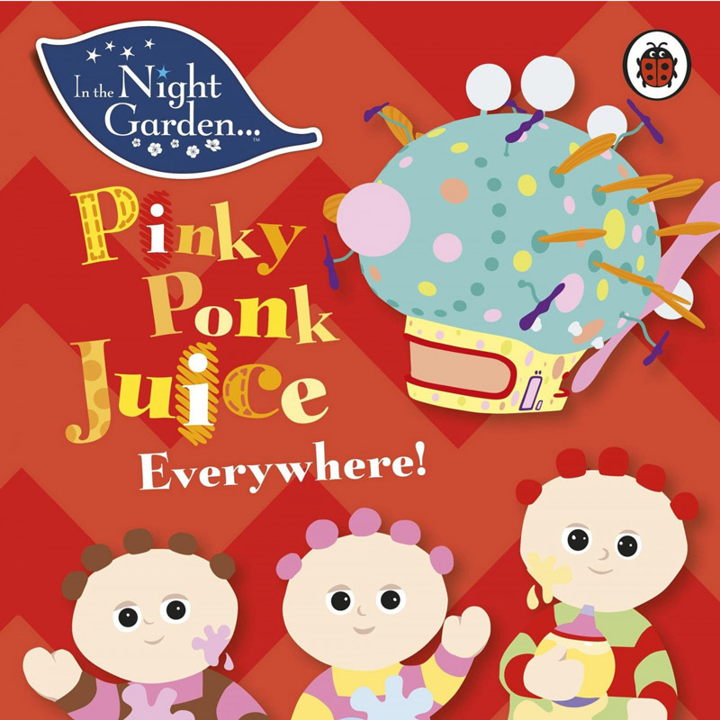 Pinky Ponk Juice Everywhere! Book  sc 1 st  In the Night Garden Live & In The Night Garden   Shop