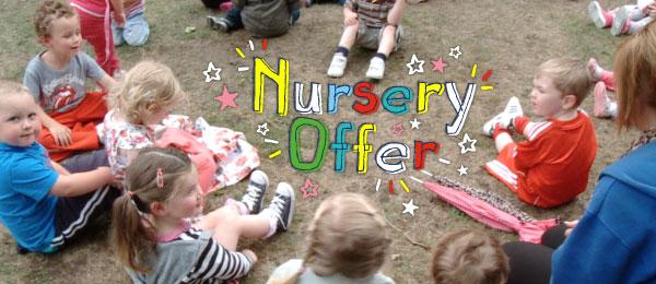 Nursery offer